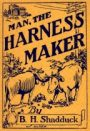 Man, the Harness Maker, 1942