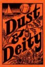 Dust and Deity, 1940