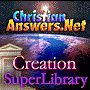 Christian Answers.Net  @  www.christiananswers.net/creation/