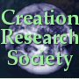 Creation Research Society  @  www.creationresearch.org